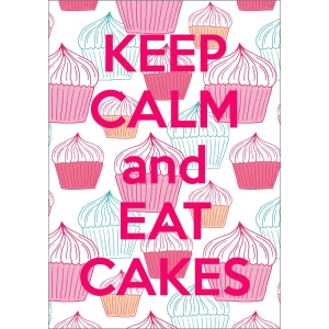 11312 Keep Calm and Eat Cakes
