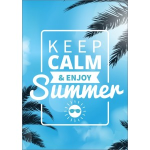 11370 Keep Calm and enjoy summer