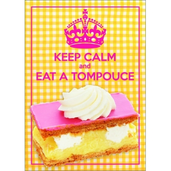 12224 Keep Calm and Eat a Tompouce