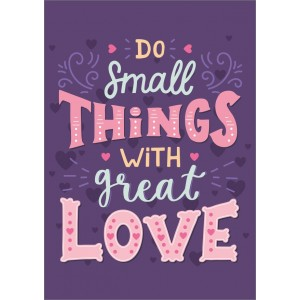 11652 Do small things with great love