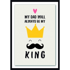 12201 My dad will always be my king